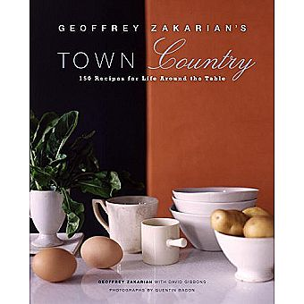 Geoffrey Zakarian's Town/Country: 150 Recipes for Life Around the Table